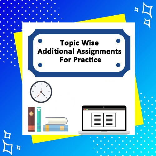 Bonus 3 - Additional Assignments